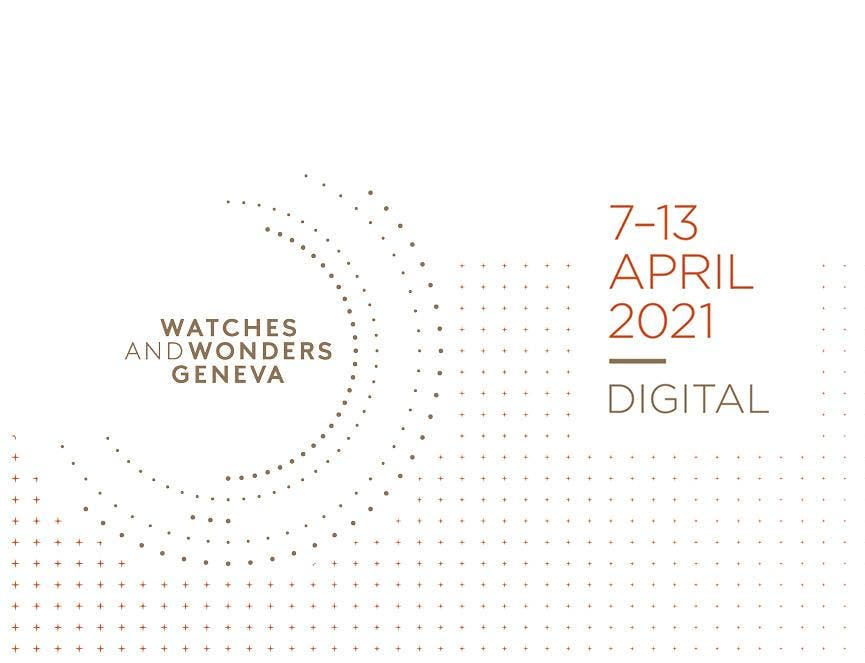 Digital Watches & Wonders Geneva in April 2021